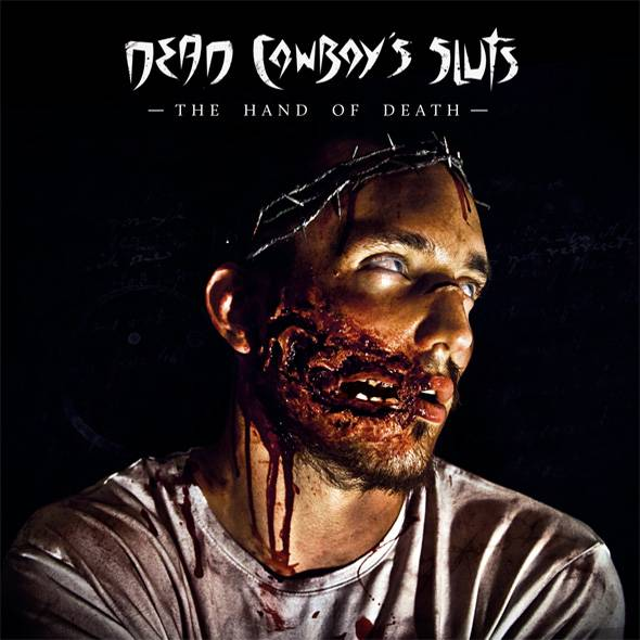 dcscover Review   Dead Cowboys Sluts The Hand Of Death