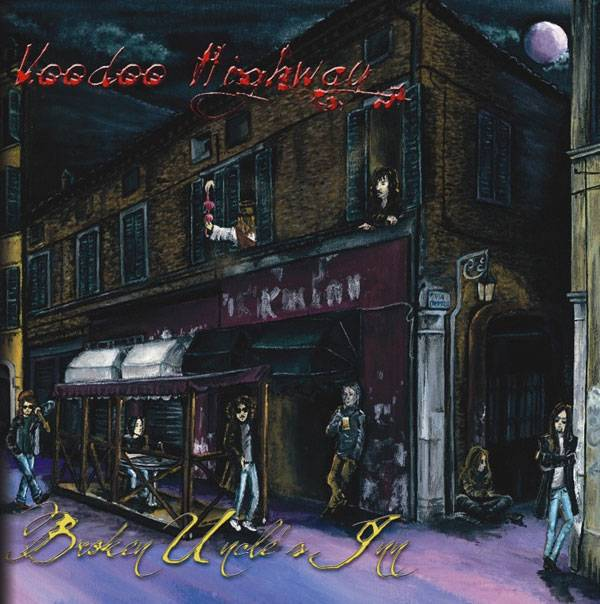 Voodoo Highway - Broken Uncles Inn