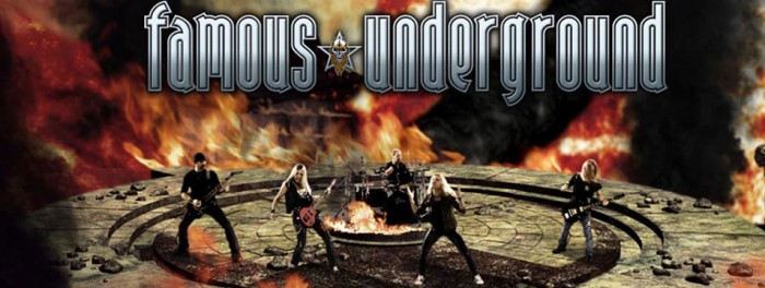 Famous Underground (Metallic Hard Rock Canada)