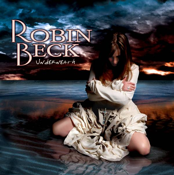 Robin Beck Underneath Album