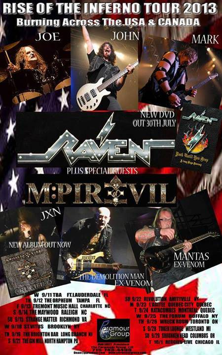 ROCK N GROWL - HARD N HEAVY METAL PROMOTION M-Pire Of Evil Tour North America with Raven