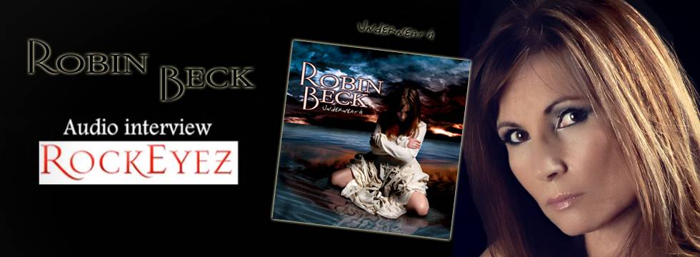 ROCK N GROWL - HARD N HEAVY METAL PROMOTION ROBIN BECK interviewed by RockEyez