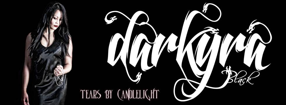 DARKYRA BLACK Release 'Tears By Candlelight'