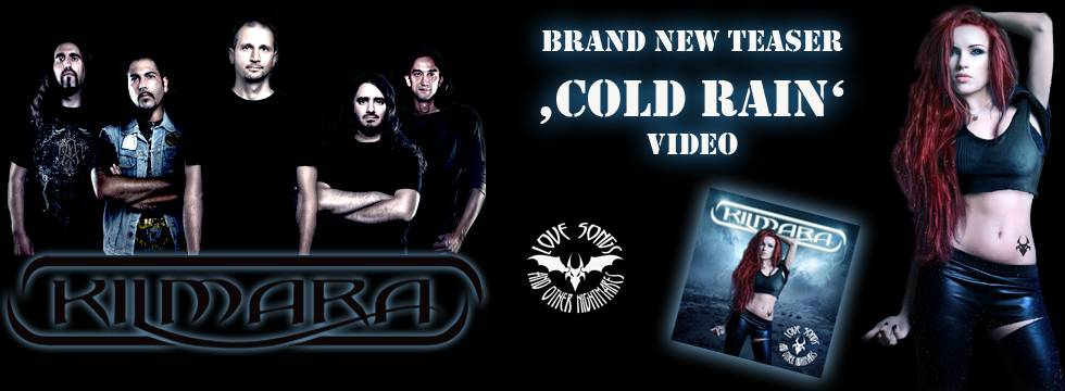 Kilmara - Teaser For 'Cold Rain' Video