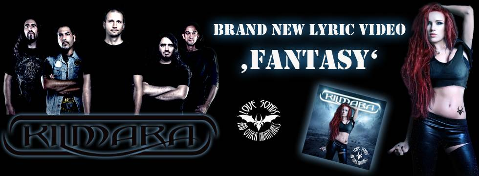 Kilmara Lyric Video For New Song 'Fantasy'