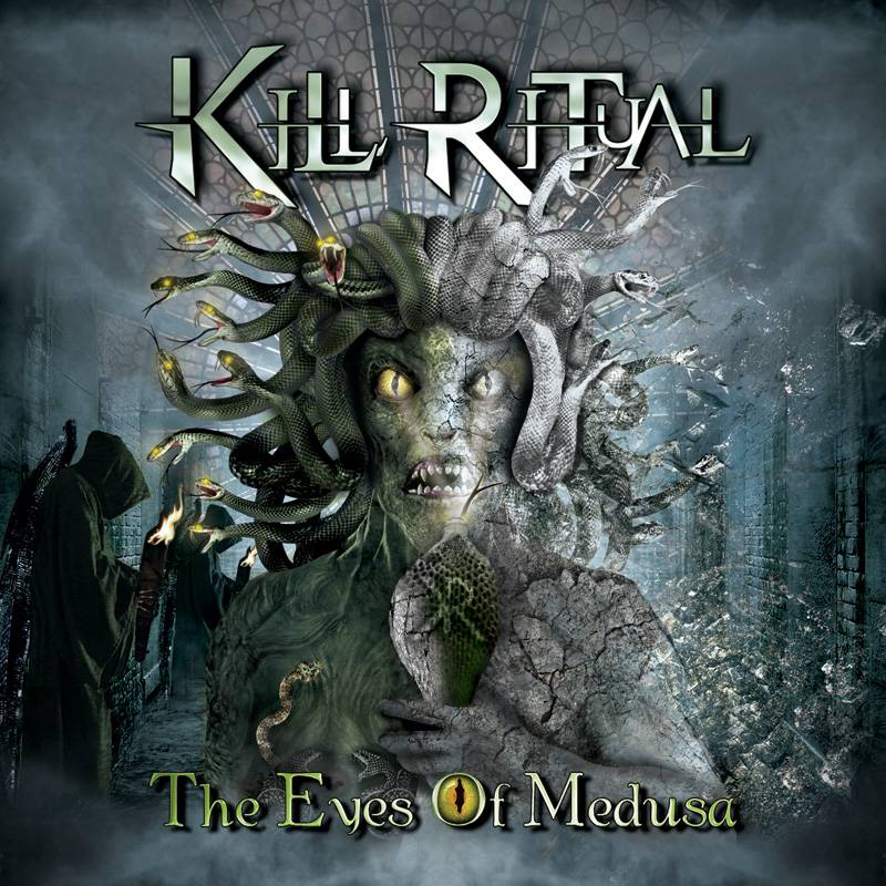 TheEyesOfMedusa Kill Ritual Unveil The Eyes Of Medusa Cover