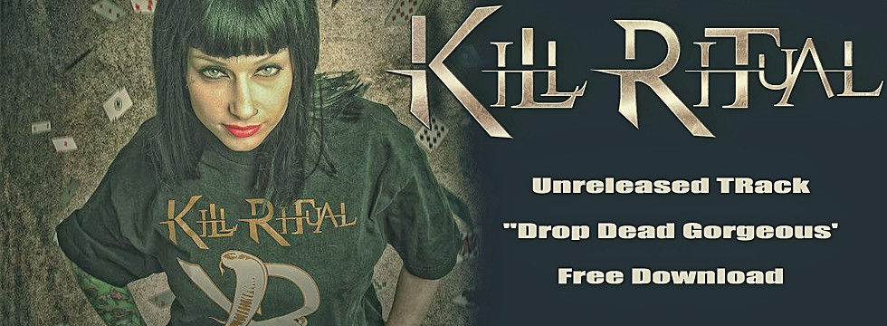 Kill Ritual 'Drop Dead Gorgeous' Download