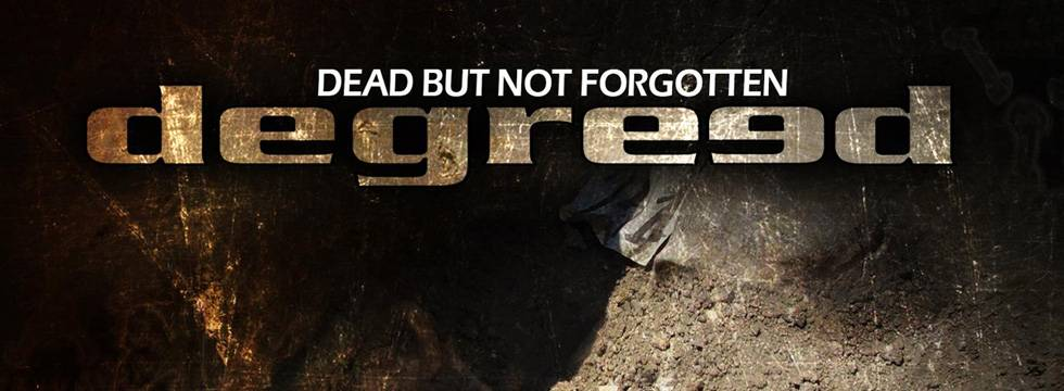 Degreed 'Dead But Not Forgotten' Video