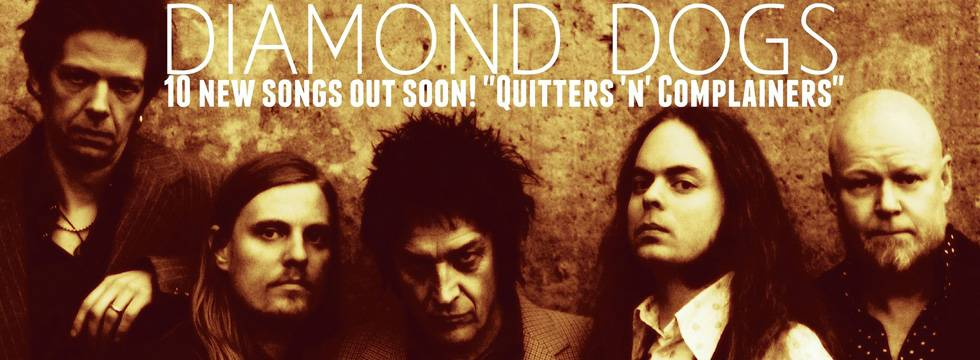 Diamond Dogs 'Quitters & Complainers' Album