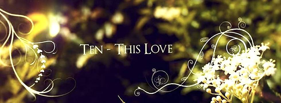 Ten Posts 'This Love' Lyric Video
