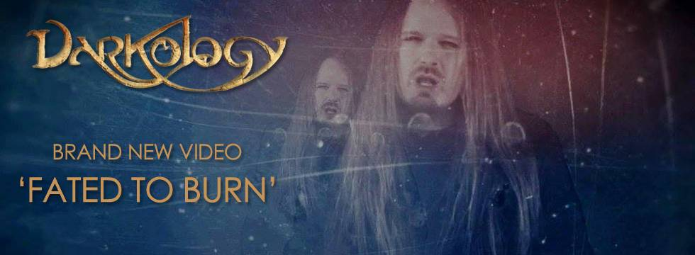 Darkology 'Fated To Burn' Music Video