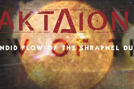 Aktaion - Candid Flow of the Shrapnel Dust