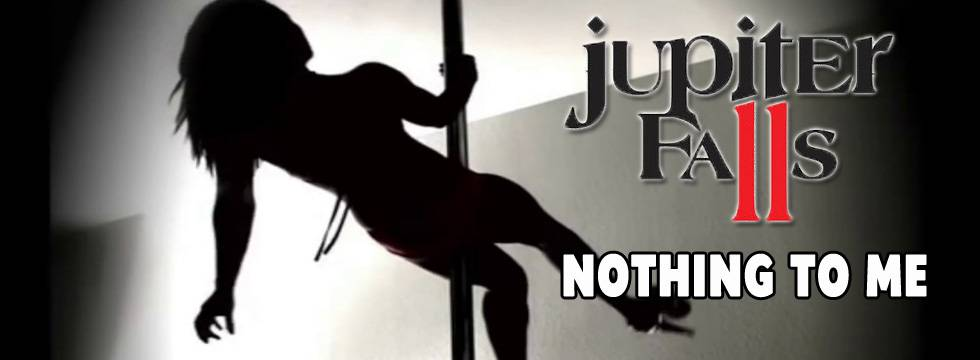 Jupiter Falls 'Nothing To Me' Lyric Video