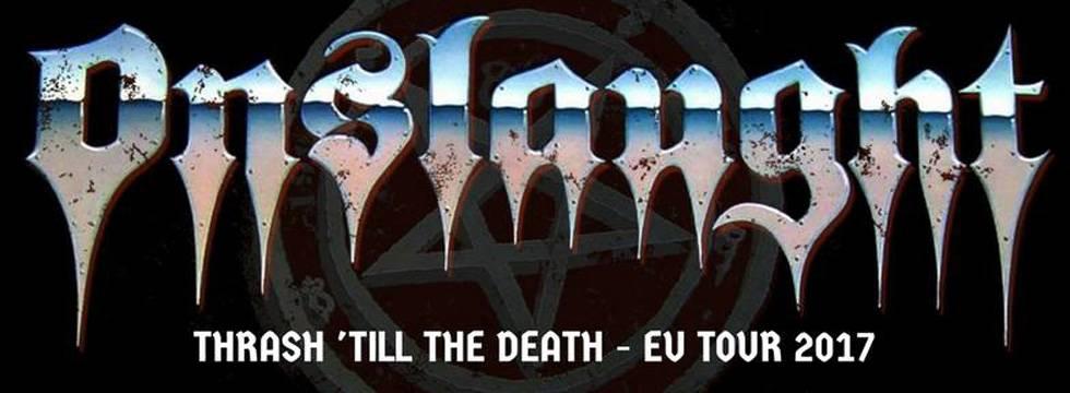 Onslaught 'Thrash 'till The Death' EU Tour