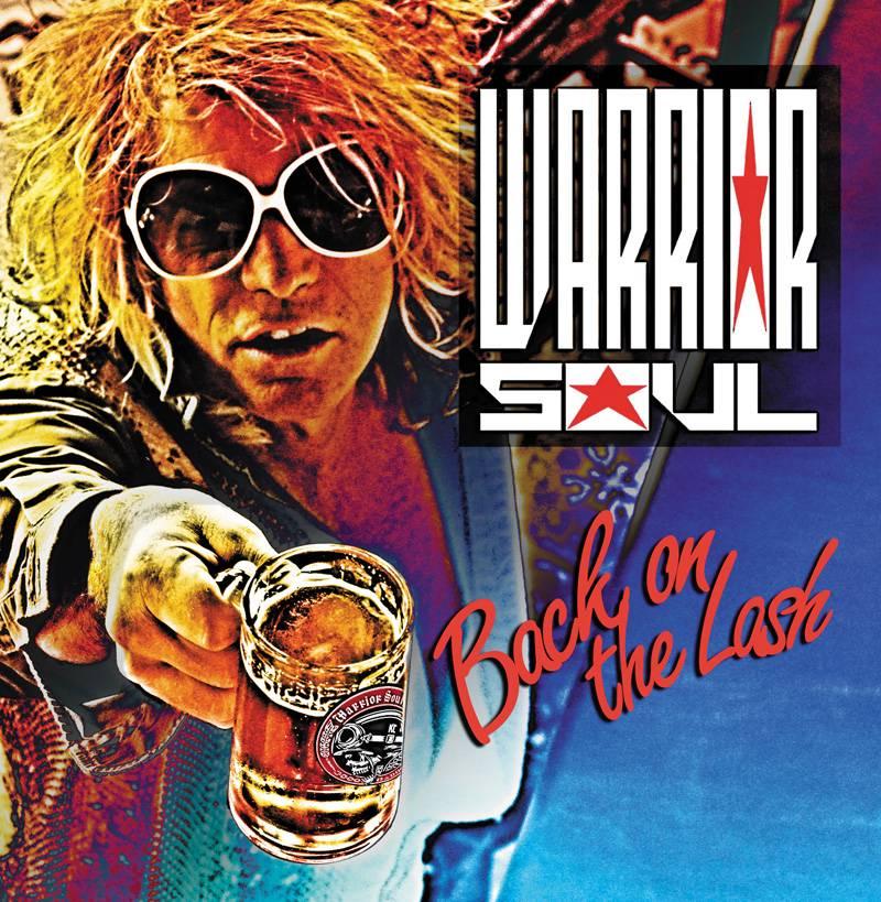 Warrior Soul Back On The Lash