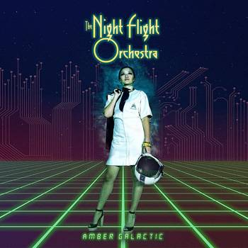 The Night Flight Orchestra Amber Galactic