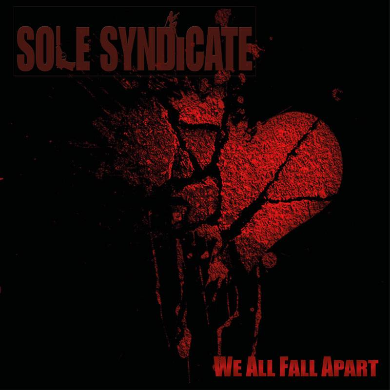 Sole Syndicate We Fall All Apart