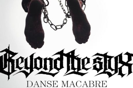 Beyond The Styx Danse Macabre