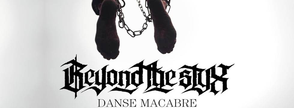 Beyond The Styx 'Danse Macabre' Music Video