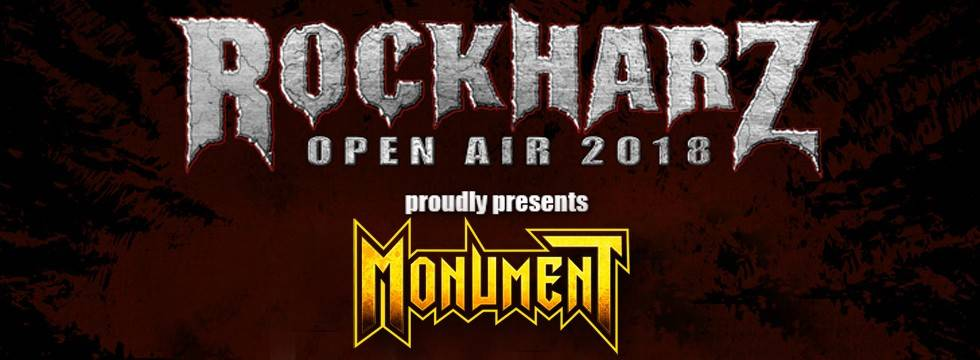 ROCK N GROWL - HARD N HEAVY METAL PROMOTION Monument confirmed for Rockharz Festival 2018