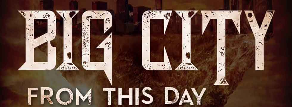 Big City Release From This Day Lyric Video