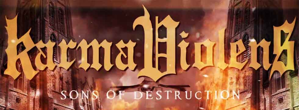 Karma Violens Release Sons Of Destruction Lyric Video