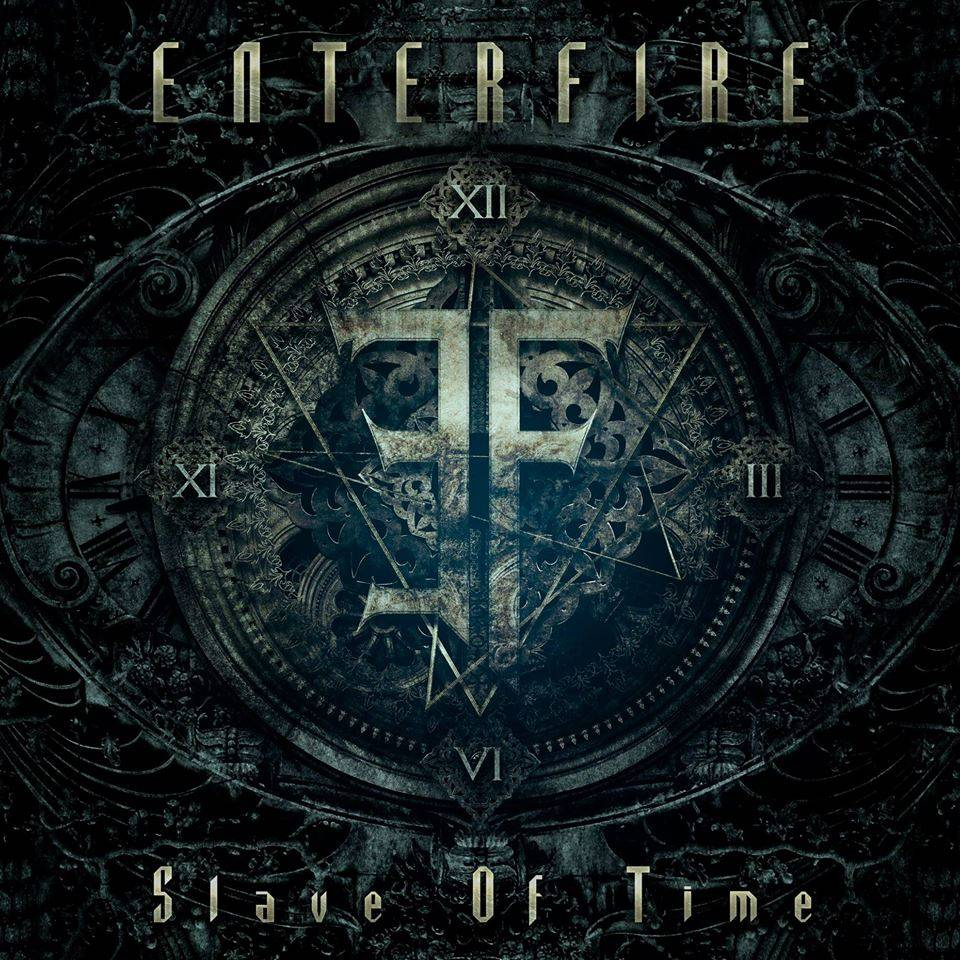 Enterfire Slave Of Time