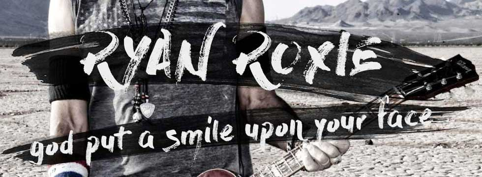 Ryan Roxie Release 'God Put a Smile Upon Your Face' Lyric Video