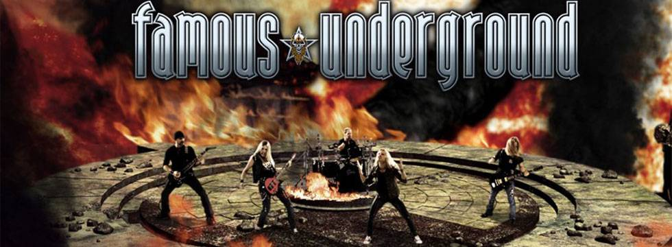 Famous Underground (Metallic Hard Rock Canada)