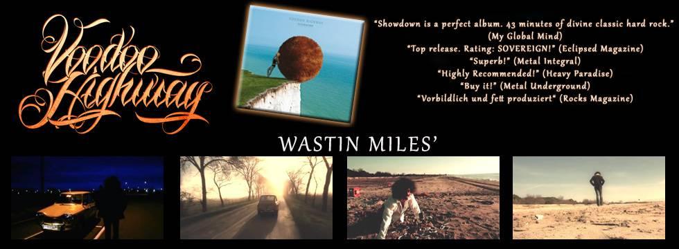 Wastin Miles Video