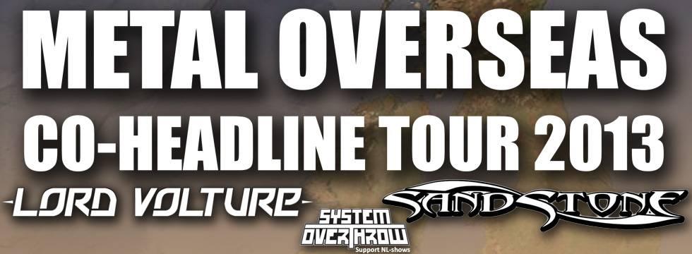 Lord Volture - Sandstone Tour 2013