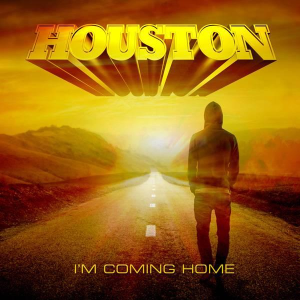 Houston - I'm Coming Home