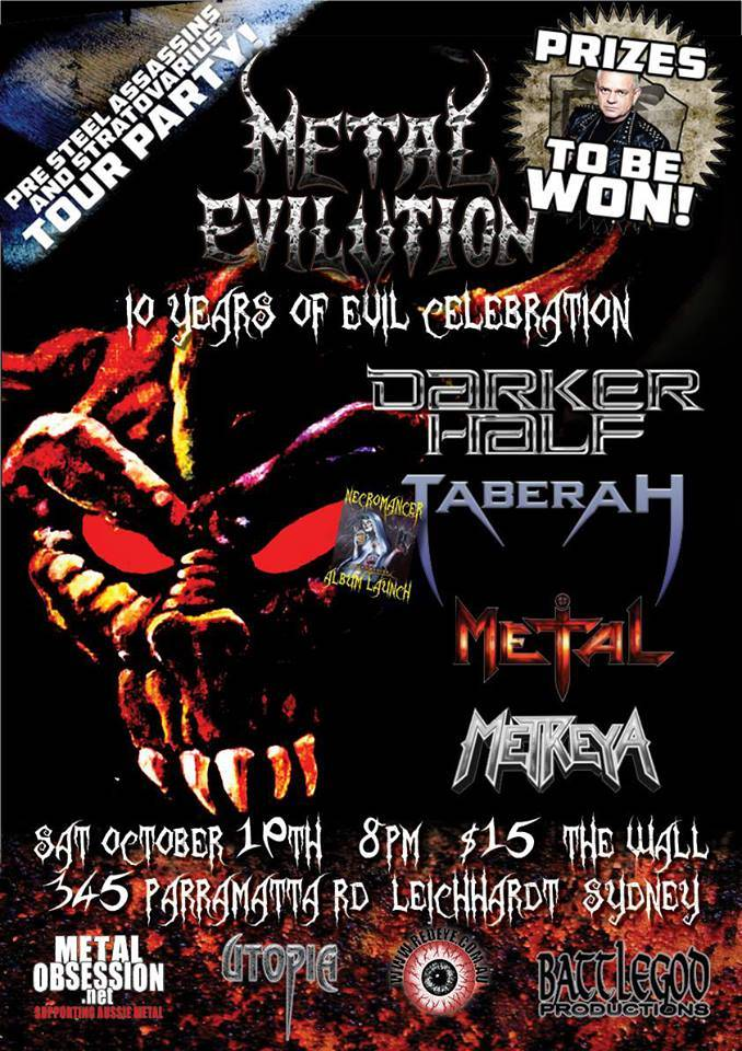 Australian heavy metallers #TABERAH headed back to Sidney in October to raise some hell and drink some beers in celebration of 10 years of METAL EVILUTION aswell as launching the soon to be released album #NECROMANCER! More show dates coming soon... www.facebook.com/events/199484956884043