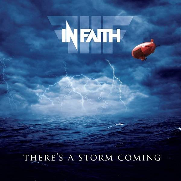 In Faith - There's A Storm Coming