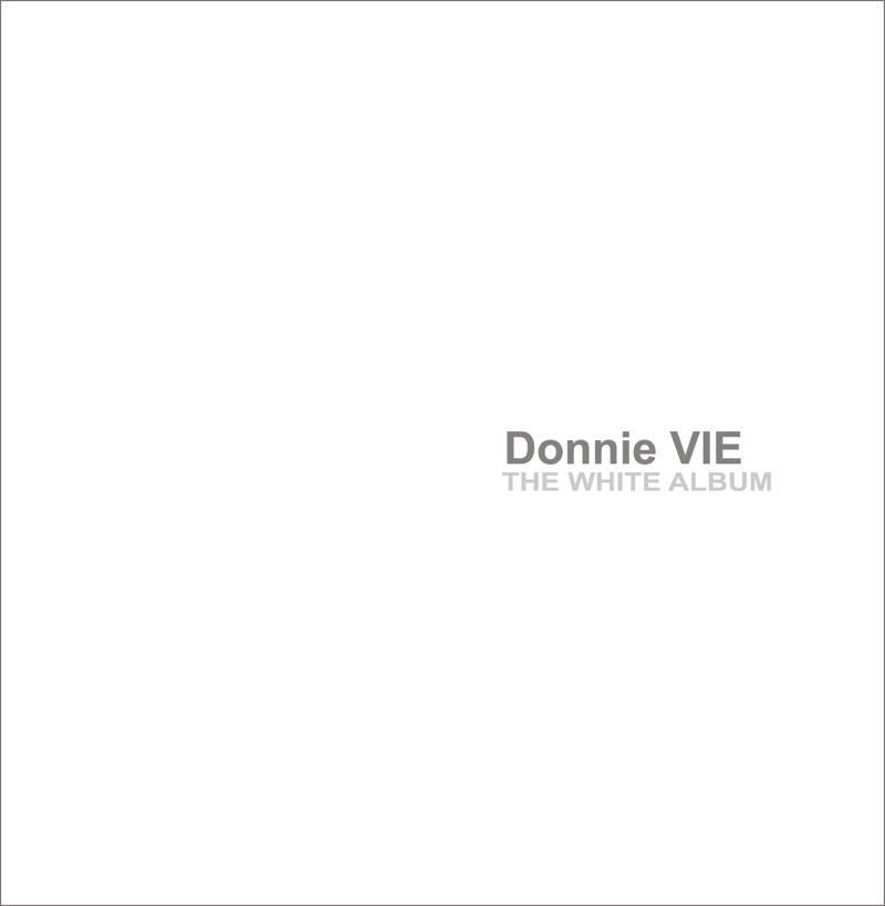 Donnie Vie - The White Album