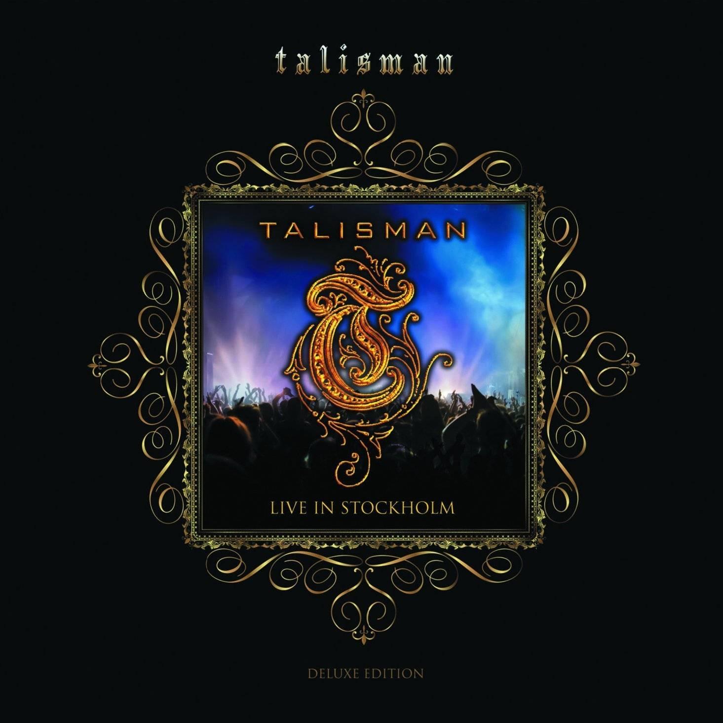 Talisman Live in Stockholm