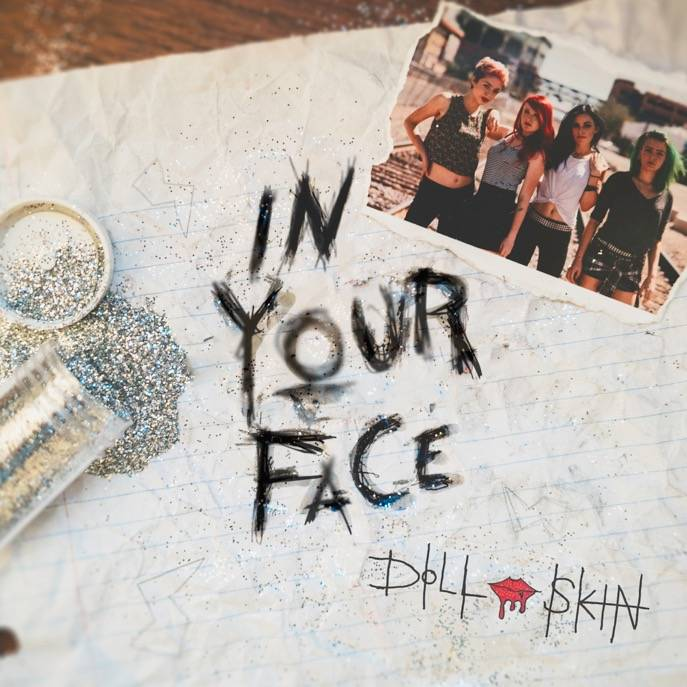 Doll Skin In Your Face EP Release