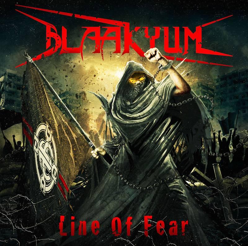 Blaakyum - Line Of Fear
