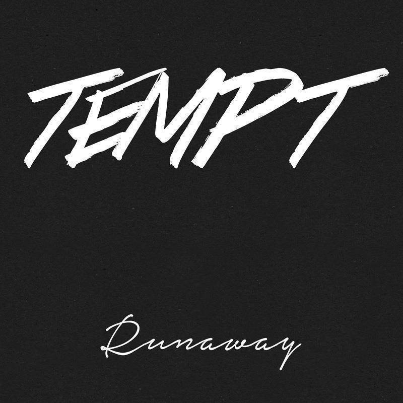 Tempt Runaway