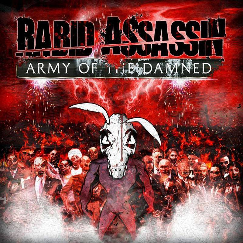 Rabid Assassin Army Of The Damned