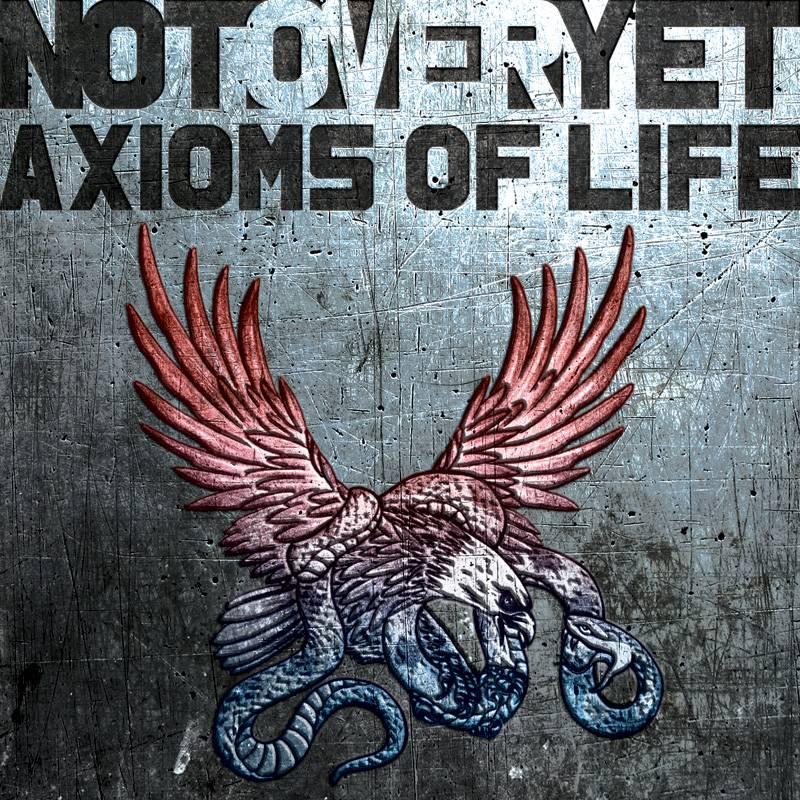 Not OverYet Axioms Of Life