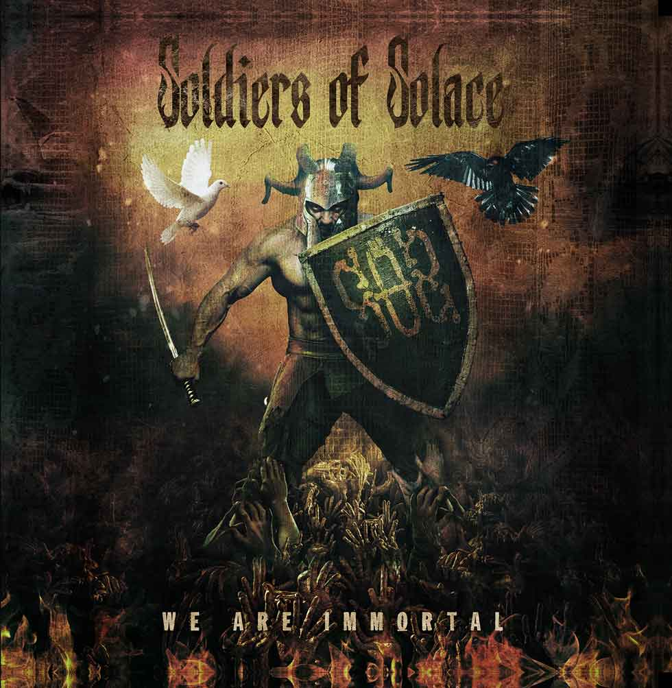 Soldiers Of Solace - We AreI mmortal