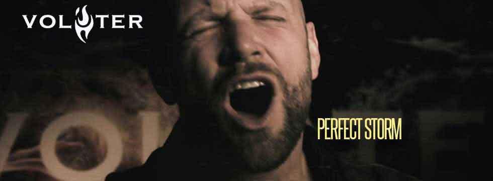Volster Perfect Storm Video