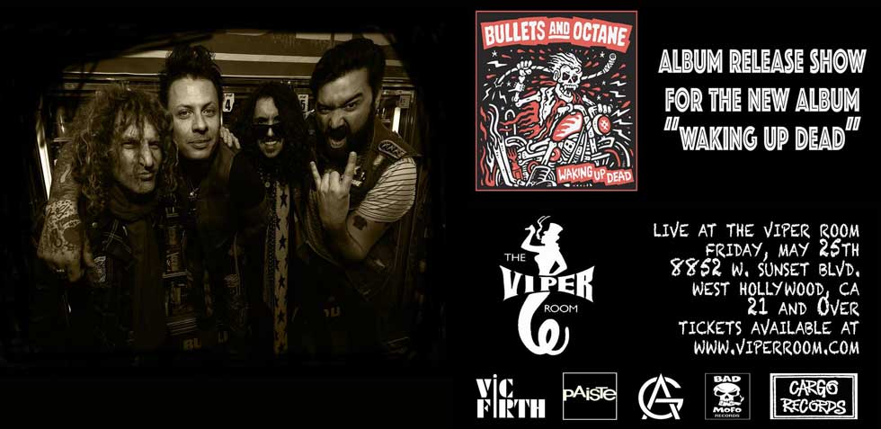 Bullets And Octane The Viper Room