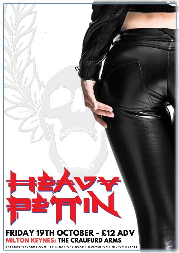 Heavy Pettin Craufurd Arms
