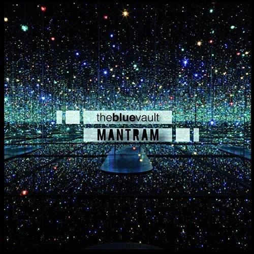 Mantram The Blue Vault