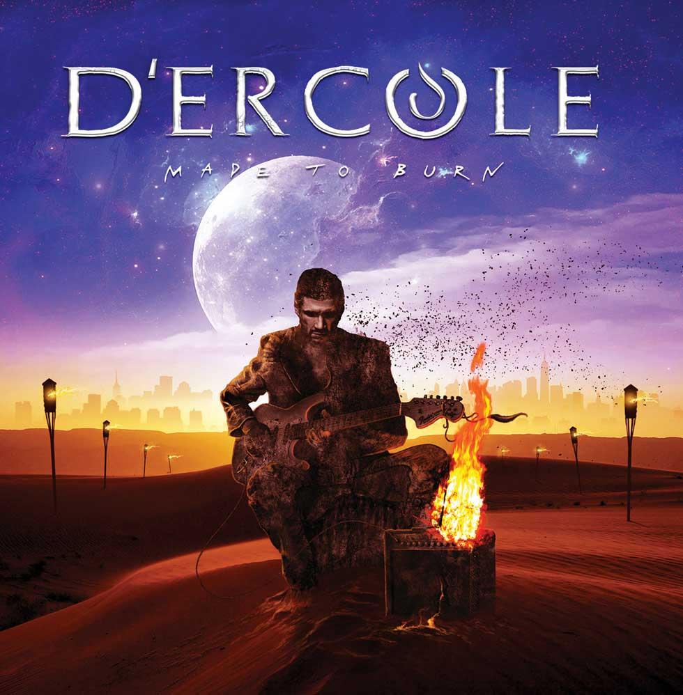 Dercole Made To Burn