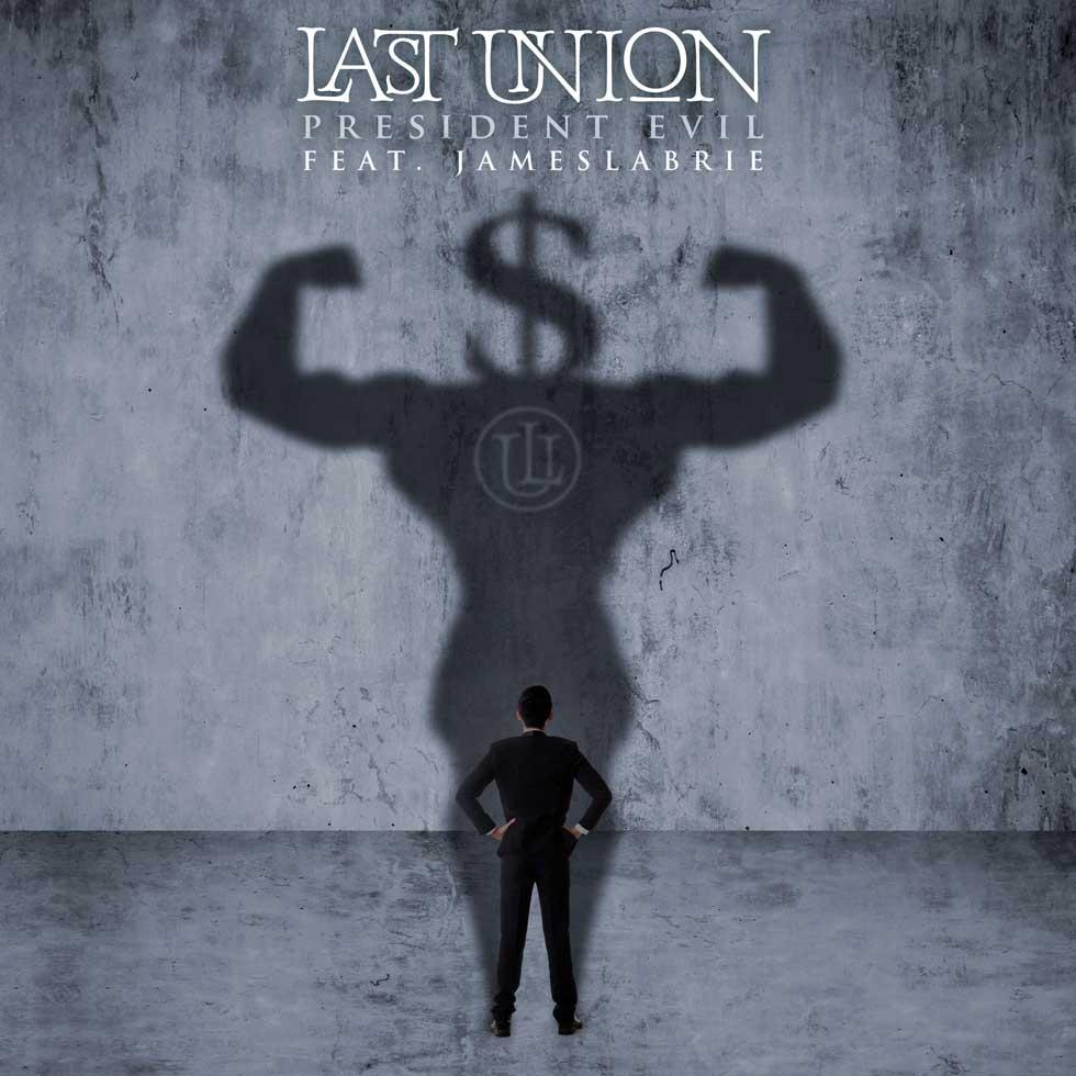Last Union President Evil