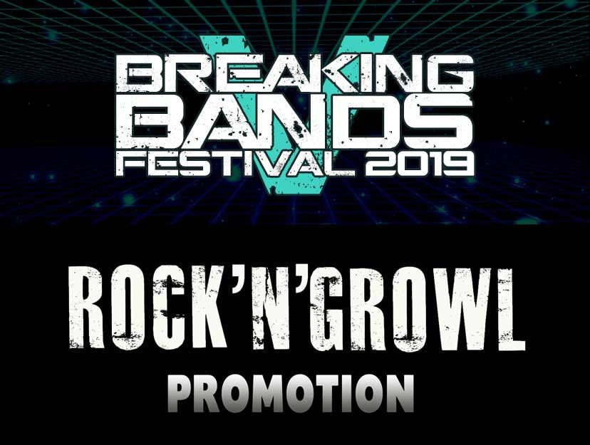 Breaking Bands Festival RockNGrowl Promotion