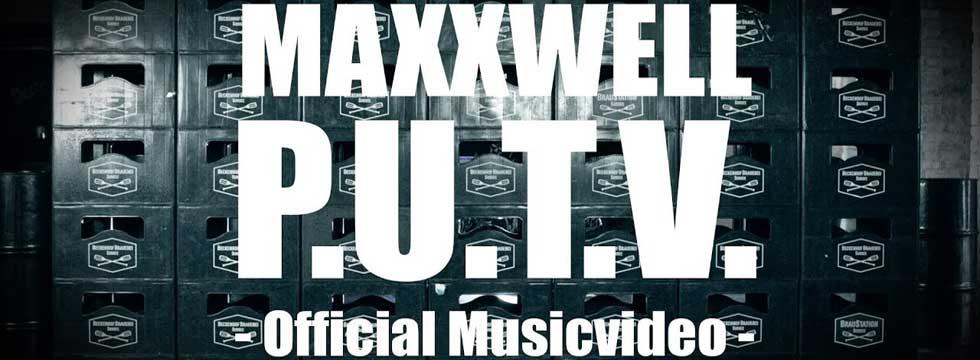 Maxxwell PUTV Video